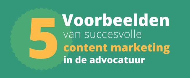 succesvolle content marketing advocatuur